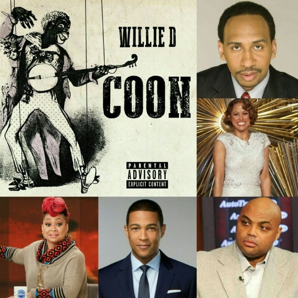 Willie D The Historical Definition Of The Word Coon